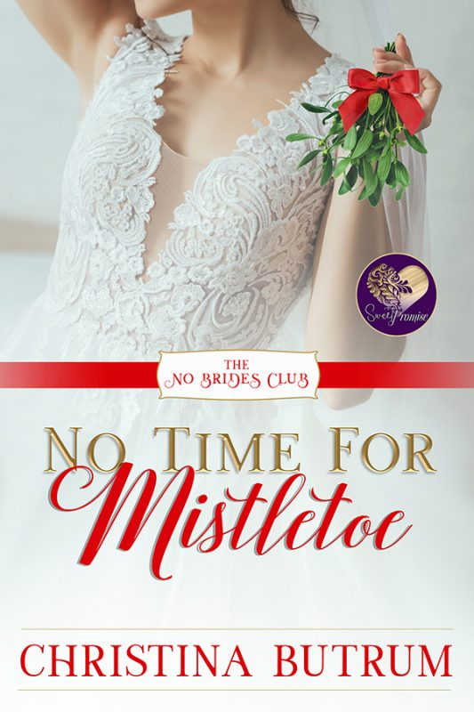 No Time for Mistletoe